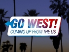 Go West - Coming up