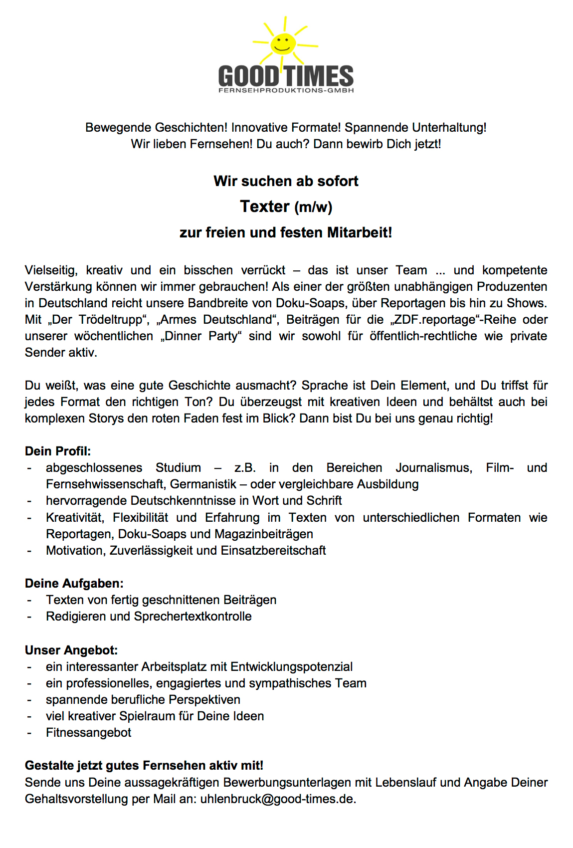 Good Times Fernsehproduktions-GmbH (Köln) sucht Texter (m/w) zur ...
