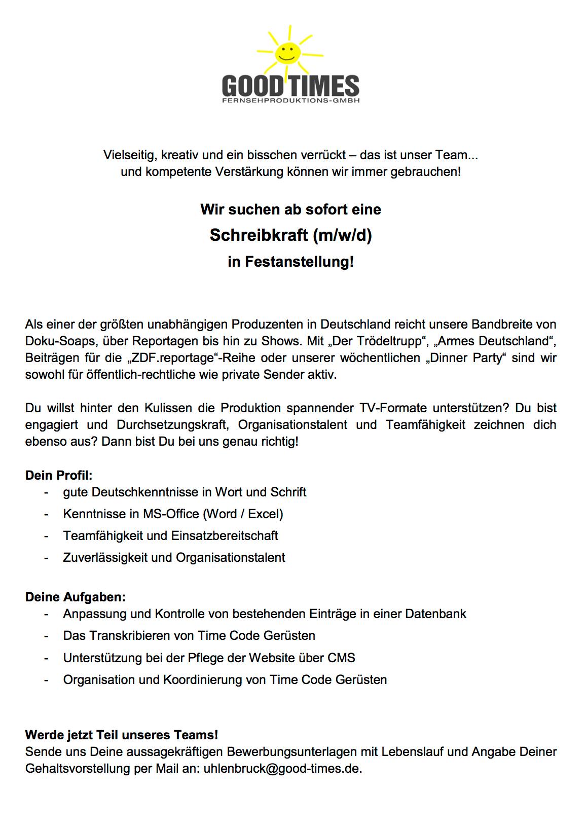 Good Times Fernsehproduktions Gmbh Köln Sucht Schreibkraft Mwd